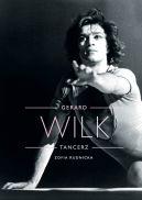 Okładka - Gerard Wilk. Tancerz