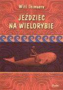 Okładka książki - Jeździec na wielorybie