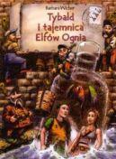 Okładka książki - Tybald i tajemnica Elfów Ognia
