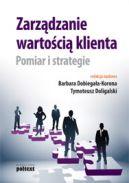 Okładka - Zarządzanie wartością klienta. Pomiar i strategie