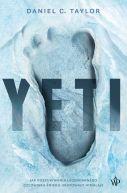 Okładka - Yeti. Jak poszukiwania legendarnego Człowieka Śniegu uratowały Himalaje