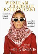 Okładka książki - Woziłam arabskie księżniczki