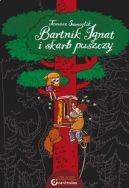 Okładka książki - Bartnik Ignat i skarb puszczy