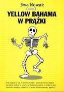 Okładka ksiązki - Yellow bahama w prążki