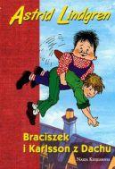 Okładka ksiązki - Braciszek i Karlsson z dachu wyd.2007