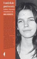 Okładka - Ludzkie potwory. Kobiety Mansona i banalność zła