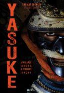 Okładka książki - Yasuke. Afrykański samuraj w feudalnej Japonii