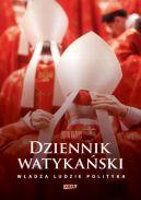 Okładka książki - Dziennik watykański. Serce Kościoła katolickiego od kuchni: władza, ludzie, polityka