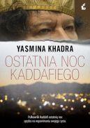 Okładka ksiązki - Ostatnia noc Kaddafiego