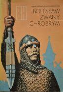 Okładka książki - Bolesław zwany Chrobrym