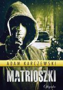 Okładka książki - Matrioszki