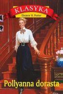 Okładka ksiązki - Pollyanna dorasta