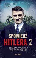 Okładka - Spowiedź Hitlera 2. Szczera rozmowa po 20 latach