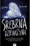 Okładka książki - Srebrna dziewczyna