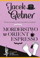 Okładka książki - Morderstwo w Orient Espresso