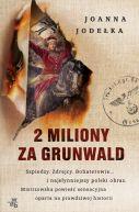 Okładka książki - 2 miliony za Grunwald