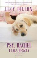 Okładka książki - Psy, Rachel i cała reszta