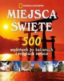 Okładka książki - Miejsca święte. 500 wędrówek po kulturach i religiach świata