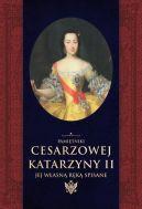 Okładka książki - Pamiętniki cesarzowej Katarzyny II jej własną ręką spisane