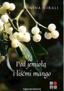 Okładka ksiązki - Pod jemiołą i liśćmi mango