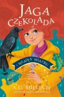 Okładka ksiązki - Jaga Czekolada i władcy wiatru