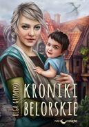Okładka książki - Kroniki Belorskie