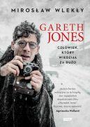 Okładka książki - Gareth Jones. Opowieść o człowieku, który wiedział za dużo