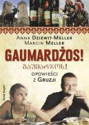 Okładka książki - Gaumardżos. Opowieści z Gruzji