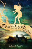 Okładka ksiązki - Serafina And The Black Cloak
