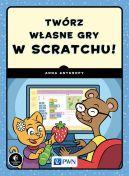 Okładka - Twórz własne gry w Scratchu!