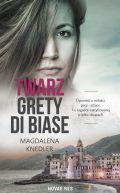 Okładka książki - Twarz Grety di Biase