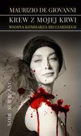 Okładka książki - Krew z mojej krwi. Wiosna komisarza Ricciardiego