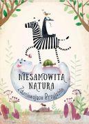 Okładka książki - Niesamowita natura. Zdumiewające przyjaźnie