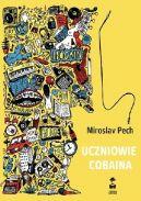 Okładka ksiązki - Uczniowie Cobaina