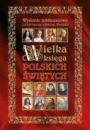 Okładka książki - Wielka księga polskich świętych