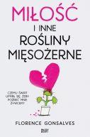 Okładka książki - Miłość i inne rośliny mięsożerne