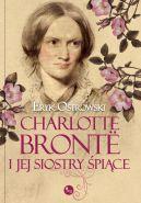 Okładka książki - Charlotte Bronte i jej siostry śpiące