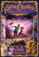 Okładka książki - Kraina Opowieści. Powrót Czarnoksiężnicy
