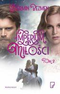 Okładka książki - Imperium miłości Tom II