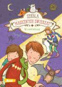 Okładka książki - Szkoła magicznych zwierząt. W ciemnościach