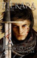 Okładka - Ja, inkwizytor. Dotyk zła