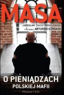 Okładka książki - Masa o pieniądzach polskiej mafii
