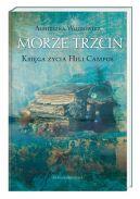 Okładka książki - Morze Trzcin. Księga życia Hili Campos