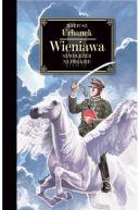 Okładka ksiązki - Wieniawa. Szwoleżer na pegazie