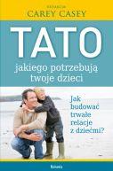 Okładka książki - Tato, jakiego potrzebują twoje dzieci