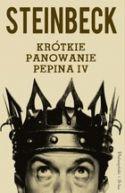 Okładka ksiązki - Krótkie panowanie Pepina IV