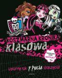 Okładka ksiązki - Koszmarna kronika klasowa. Monster High