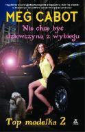 Okładka ksiązki - Top Modelka 2 Nie Chcę Być Dziewczyną z Wybiegu