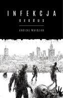 Okładka książki - Infekcja: Exodus