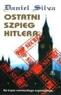 Okładka książki - Ostatni szpieg Hitlera